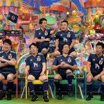 アメトーク、W杯終わってからサッカー日本代表応援芸人をやる